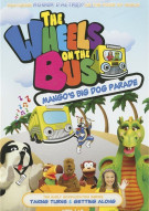 Wheels On The Bus: Mangos Big Dog Parade Movie