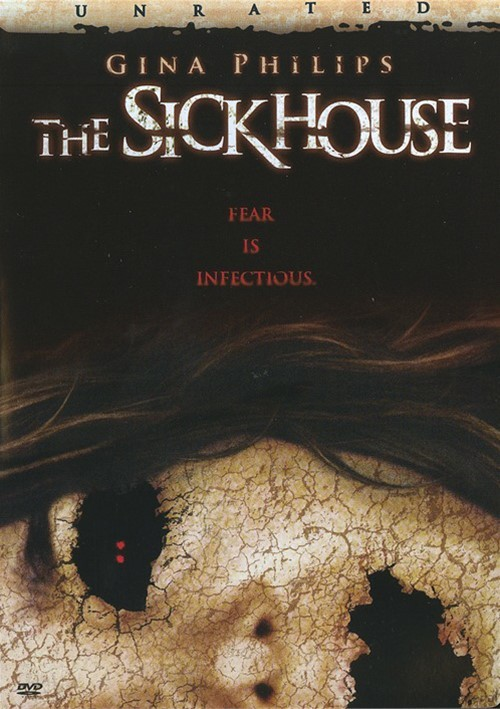 Sickhouse, The Movie