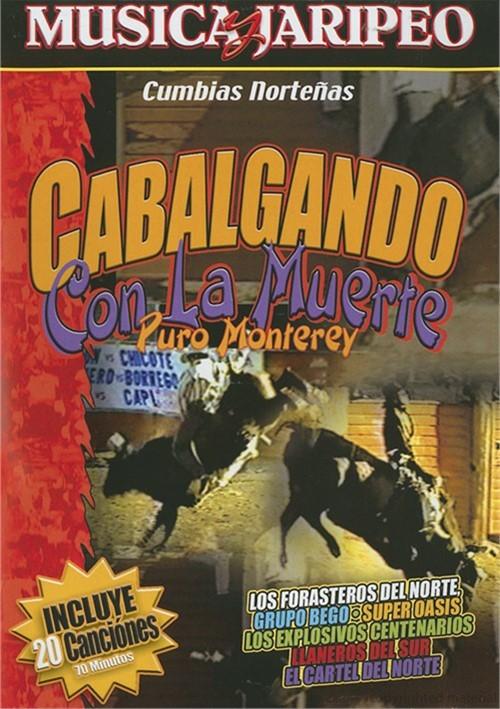 Cabalgando Con La Muerte Puro Monterrey Movie