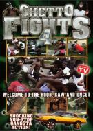 Ghetto Fights: Volume 4 Movie