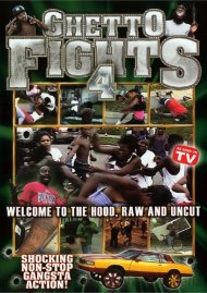 Ghetto Fights: Volume 4 Movie