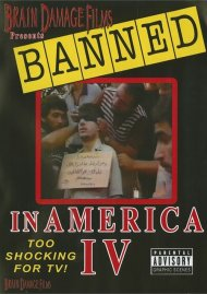 Banned in America: Volume 4 Movie