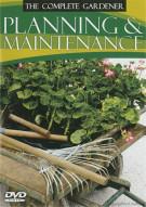 Complete Gardener: Planning & Maintenance Movie