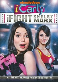 iCarly: iFight Shelby Marx Movie