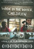 Wade In The Water, Children Movie