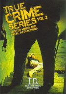 True Crime Series: Vol. 2 - Twisted Minds And Fatal Attractions Movie