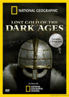 National Geographic: Lost Gold Of The Dark Ages Movie
