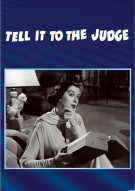 Tell It To The Judge Movie