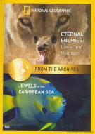 National Geographic: Eternal Enemies - Lions And Hyenas / Jewels Of The Caribbean Sea (Double Feature) Movie
