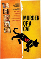 Murder Of A Cat Movie