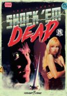 Shock Em Dead Movie