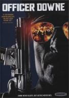 Officer Downe Movie
