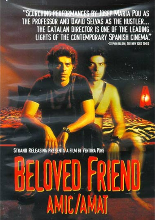 Beloved Friend (Amic/Amat) Movie