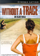 Sin Dejar Huella (Leaving Without A Trace) Movie