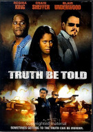 Truth Be Told Movie