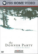 American Experience: The Donner Party Movie
