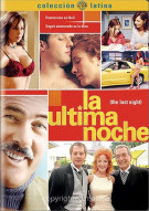 La Ultima Noche (The Last Night) Movie