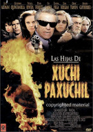 Las Hijas De Huchil...Paxuchil Movie