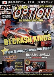 JDM Option International: Volume 2 - D1 Crash Kings Movie