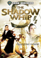 Shadow Whip, The Movie