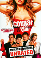 Cougar Club: Unrated Movie
