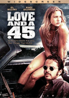 Love And A .45 Movie
