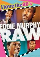 Eddie Murphy Raw (I Love The 80s Edition) Movie