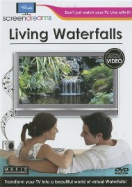 Screen Dreams: Living Waterfalls Movie