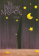 Birthday Massacre, The: Show And Tell Live Movie