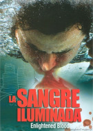 La Sangre Iluminada Movie