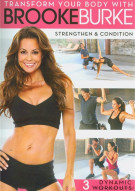 Transform Your Body With Brooke Burke: Strengthen & Condition Movie