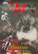 Motocross Files, The: Brad Lackey Movie