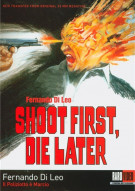 Shoot First Die Later: Remastered Edition Movie