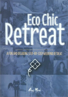 Eco Chic Retreat Movie