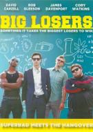 Big Losers Movie