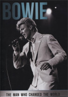 Bowie: The Man Who Changed The World Movie