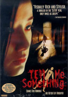 Tell Me Something Movie