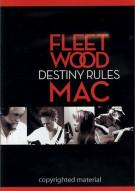 Fleetwood Mac: Destiny Rules Movie