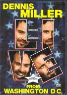 Dennis Miller: Live From Washington D.C. Movie