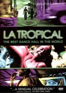 La Tropical Movie