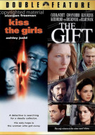 Kiss The Girls / The Gift (Double Feature) Movie
