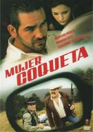 Mujer Coqueta Movie