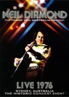 Neil Diamond: The Thank You Australia Concert - Live 1976 Movie
