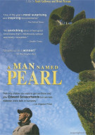 Man Named Pearl, A Movie