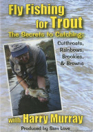 Fly Fishing For Trout With Harry Murray Movie