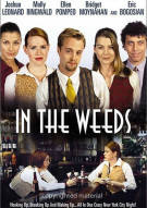 In The Weeds Movie
