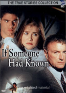 If Someone Had Known Movie