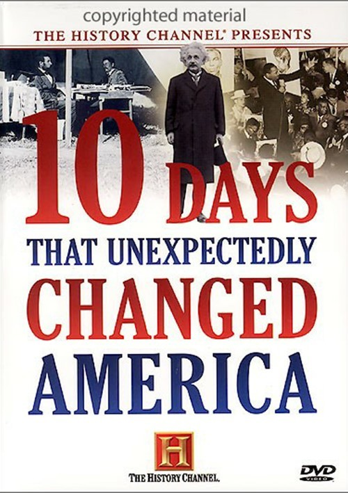 10 Days That Unexpectedly Changed America Movie