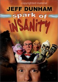 Jeff Dunham: Spark Of Insanity Movie