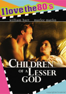 Children Of A Lesser God (I Love The 80s) Movie